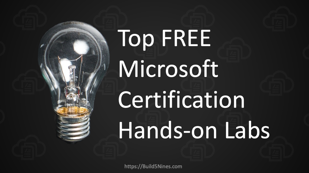 Top FREE Microsoft Certification Hands-on Labs 12