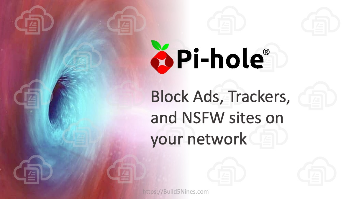 Block Ads, Trackers, and NSFW Sites on Your Network using Pi-hole and Raspberry Pi 1
