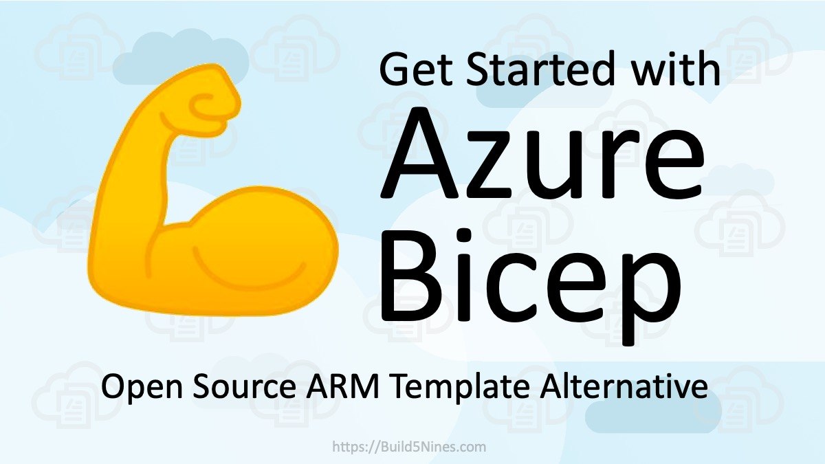 Get Started with Azure Bicep - Alternative to ARM Templates 5