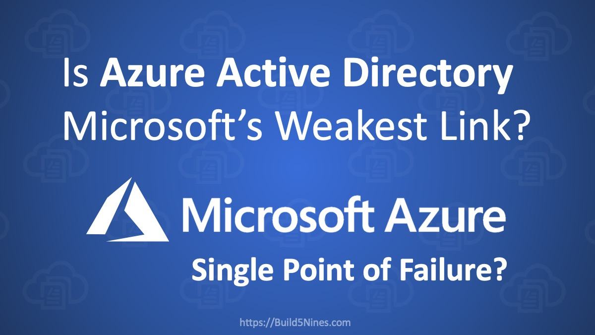 Is Azure Active Directory Microsoft's weakest link? 5
