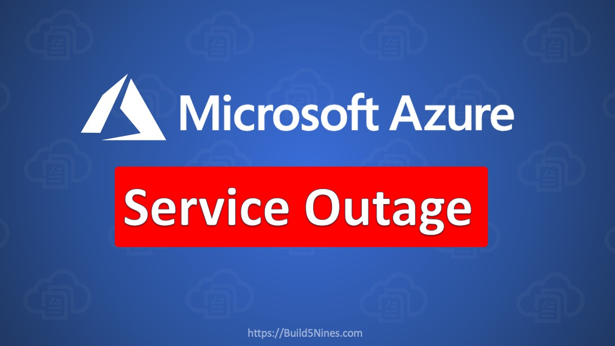 Azure AD is Down Blocking Access to Azure, Teams, and more! - September 28, 2020 Microsoft Azure Outage 3