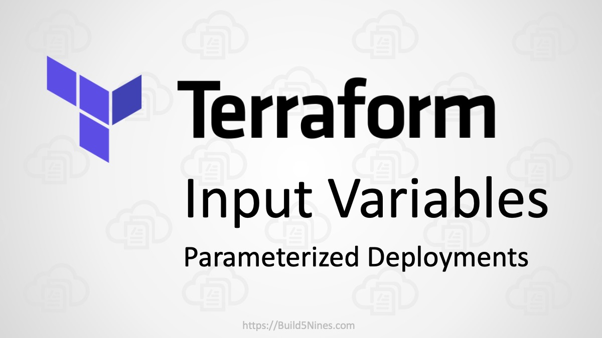 Use Terraform Input Variables to Parameterize Infrastructure Deployments 17